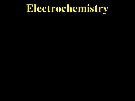 Electrochemistry A lemon can power a small light bulb. Where does the energy come from? RedOx reactions move electrons from one element to another.