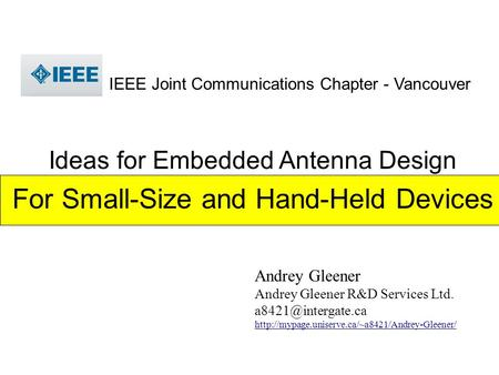 Andrey Gleener Andrey Gleener R&D Services Ltd.  IEEE Joint Communications Chapter -