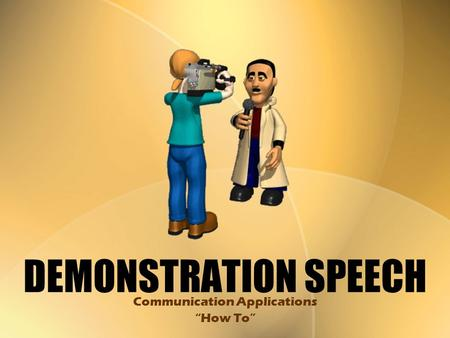 "DEMONSTRATION SPEECH Communication Applications ""How To"""