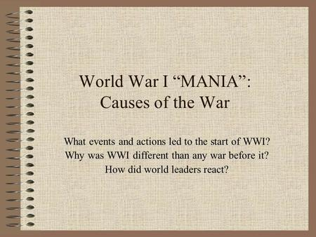 "World War I ""MANIA"": Causes of the War"