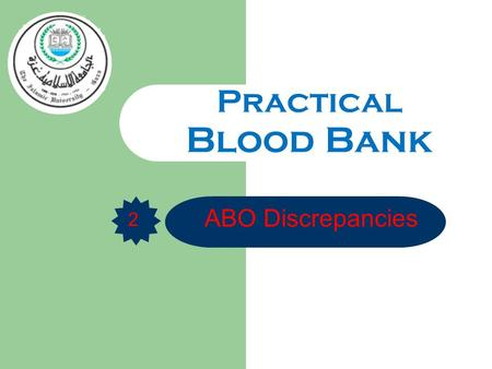 ABO Discrepancies Practical Blood Bank 2. ABO Discrepancy When the results of the forward grouping (patient cells) do not match to the results of the.