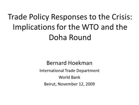 The political economy of the world trading system hoekman
