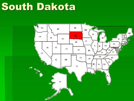 South Dakota.