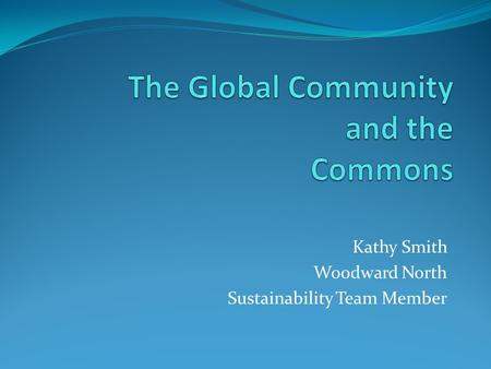 Kathy Smith Woodward North Sustainability Team Member.