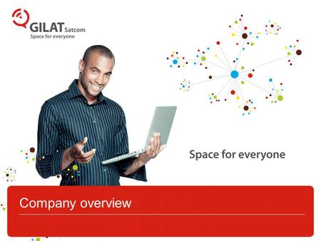 Company overview. 22 Corporate overview Communication solutions provider offering domestic and international satellite and fiber based connectivity services.
