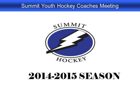 Summit Youth Hockey Coaches Meeting