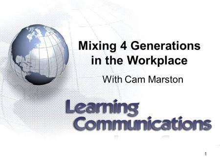 1 Mixing 4 Generations in the Workplace With Cam Marston.