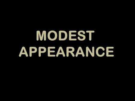 MODESTAPPEARANCE.  Curtains of fine linens: RIGHTEOUSNESS – Inner.