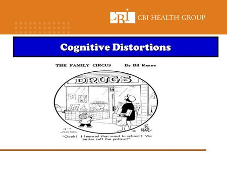"Cognitive Distortions. ""Stinking Thinking"" Setting up for failure addiction/ pain setting thoughts… behaviour Common statements."