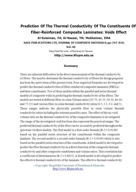 © Prediction Of The Thermal Conductivity Of The Constituents Of Fiber-Reinforced Composite Laminates: Voids Effect Al-Sulaiman, FA; Al-Nassar, YN; Mokheimer,