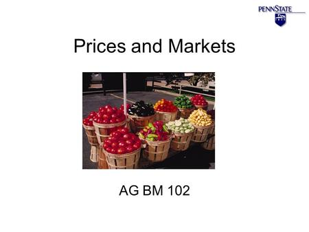 Prices and Markets AG BM 102. Introduction Prices change all the time The reason is because of changes in supply and/or demand This happens in a market.