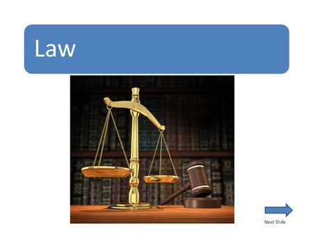 Law Next Slide. How can I gain a University Qualification in Law? Complete an approved undergraduate degree in Laws Complete any undergraduate degree.