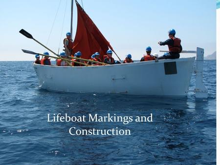 Lifeboat Markings and Construction