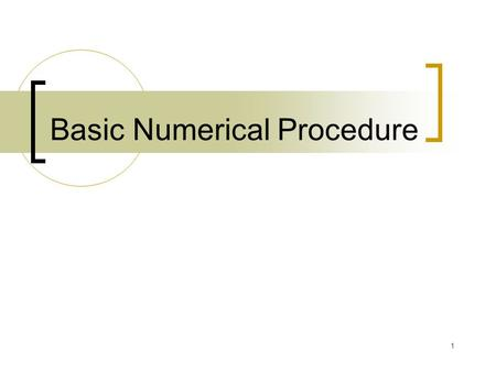 1 Basic Numerical Procedure. 2 Content 1 Binomial Trees 2 Using the binomial tree for options on indices, currencies, and futures contracts 3 Binomial.