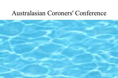 Australasian Coroners' Conference. Business Post Niaid.