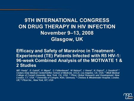 Efficacy and Safety of Maraviroc in Treatment- Experienced (TE) Patients Infected with R5 HIV-1: 96-week Combined Analysis of the MOTIVATE 1 & 2 Studies.