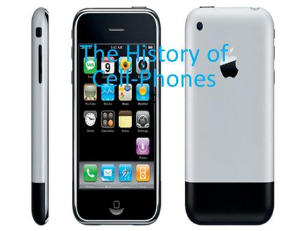 The History of Cell-Phones
