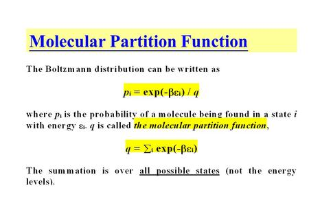Molecular Partition Function. Diatomic Gas Consider a diatomic gas with N identical molecules. A molecule is made of two atoms A and B. A and.