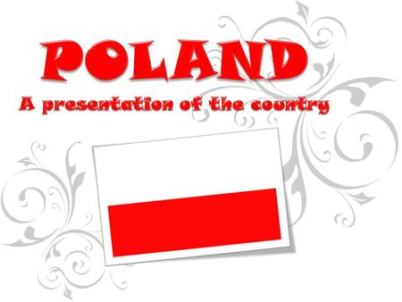 Officially the Republic of Poland; is a country in <strong>Central</strong> Europe bordered by Germany to the west, the Czech Republic and Slovakia to the south, Ukraine.