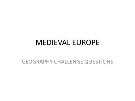 GEOGRAPHY CHALLENGE QUESTIONS