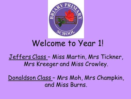 Donaldson Class – Mrs Moh, Mrs Champkin, and Miss Burns.
