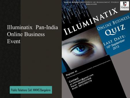 PR Committee, NMIMS, Bangalore Illuminatix Pan-India Online Business Event Illuminatix Online Business Quiz Public Relations Cell, NMIMS Bangalore.