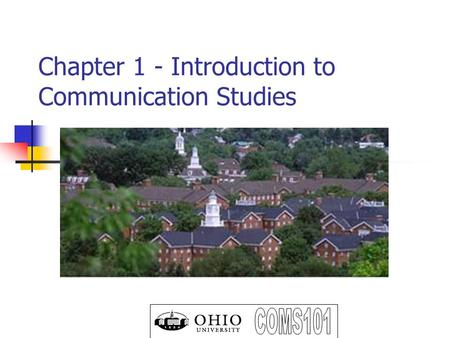 Chapter 1 - Introduction to Communication Studies