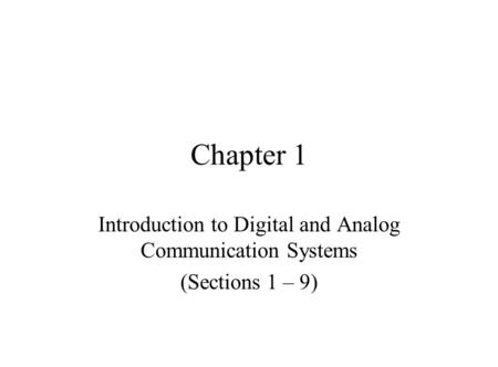 Introduction to Digital and Analog Communication Systems