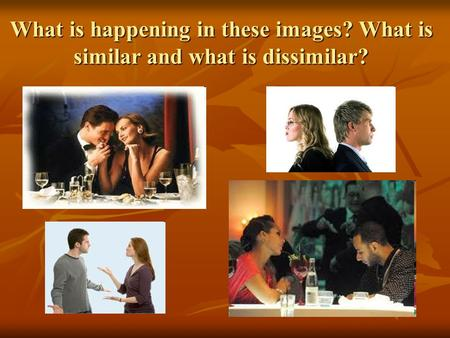 What is happening in these images? What is similar and what is dissimilar?