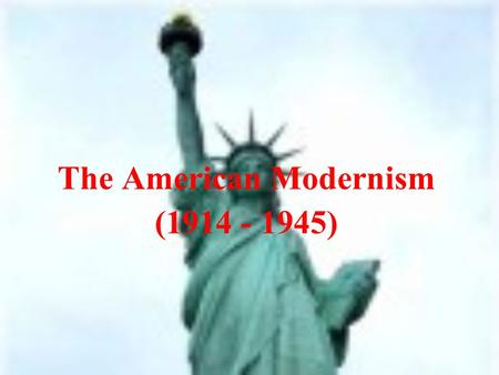 The American Modernism