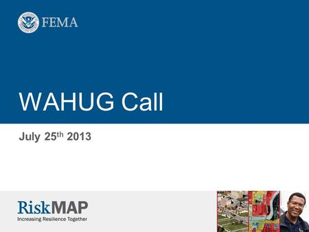 WAHUG Call July 25 th 2013. 2 Hazus Updates  All updated Hazus State datasets can be downloaded at:   Updates.