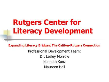Rutgers Center for Literacy Development