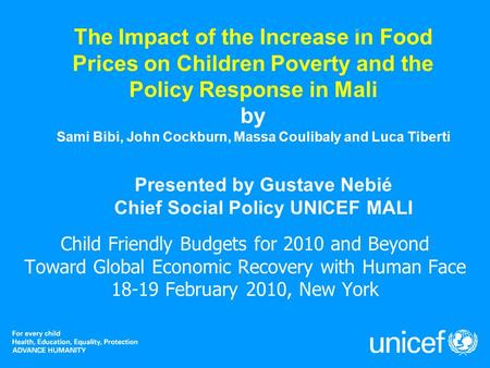 The Impact of the Increase in Food Prices on Children Poverty and the Policy Response in Mali by Sami Bibi, John Cockburn, Massa Coulibaly and Luca Tiberti.