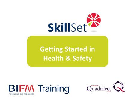 Getting Started in Health & Safety. The package is aimed at people who are looking for an introduction to good practice Health & Safety based on UK/EU.