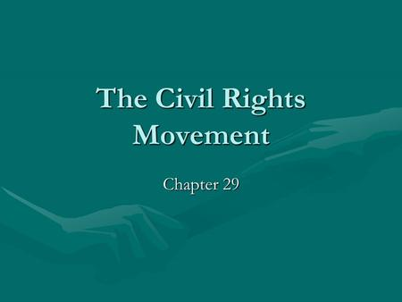 The Civil Rights Movement Chapter 29. Laying the Groundwork 1950's1950's –Brown v. Board of Education –Montgomery Bus Boycott NAACP - 1909NAACP - 1909.