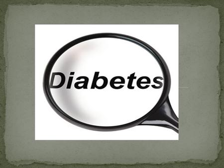 Diabetes is caused by having too much glucose(sugar) in the blood. This happens because the pancreas cannot make enough insulin. It cannot be cured but.