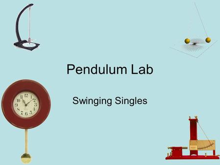 Pendulum Lab Swinging Singles. Purpose To better understand the concepts of period (T), frequency (f), and amplitude. To determine which variables affect.