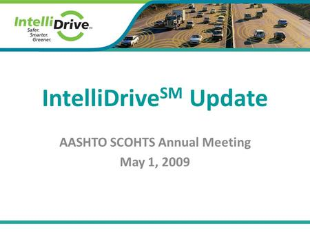 IntelliDriveSM Update