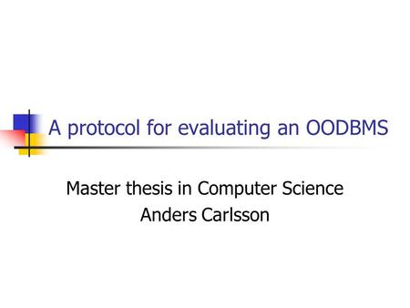 computer in master report science thesis Credit for the master's thesis is assigned when the and a co-op work term report submitted cheriton school of computer science.
