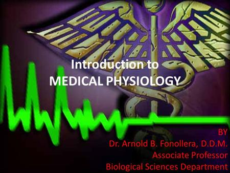 Introduction to MEDICAL PHYSIOLOGY
