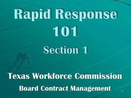 Texas Workforce Commission Board Contract Management 1.
