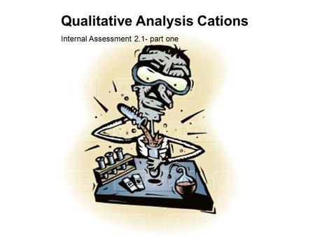 Qualitative Analysis Cations