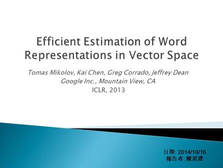 Efficient Estimation of Word Representations in Vector Space