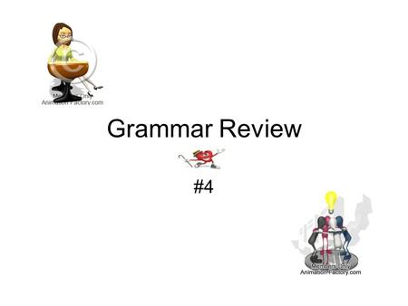 Grammar Review #4. Select the correct sentence. A] A strategist behind the scenes create a candidate's public image. B] A strategist behind the scenes.