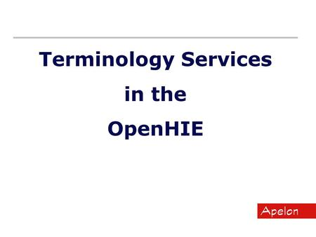 Terminology Services in the OpenHIE. Agenda Terminology Services Overview Terminology Services in Rwanda Distributed Terminology System (DTS) Next Steps.
