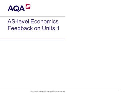 AS-level Economics Feedback on Units 1