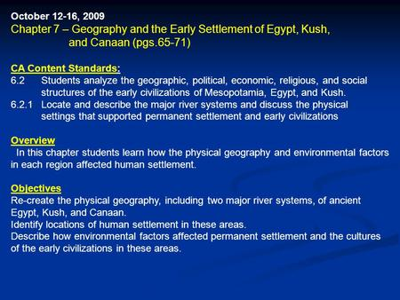 Chapter 7 – Geography and the Early Settlement of Egypt, Kush,