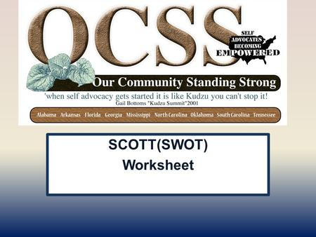 YOUR STATE PLAN SCOTT(SWOT) Worksheet. ICE BREAKER AVENGERS Work together for the common good.