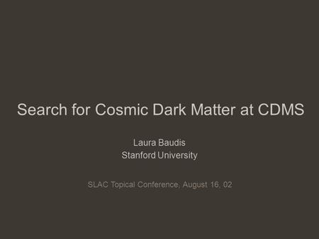 cdms dark matter - photo #40