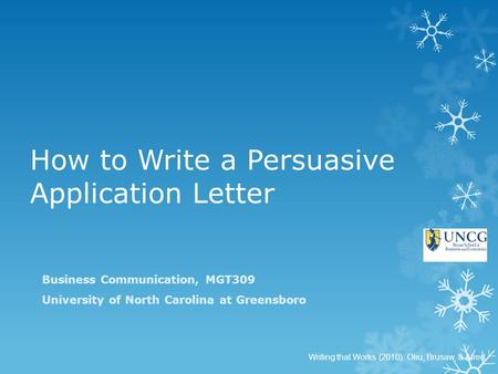 persuasive letter business communications Persuasive and effective business communications are the foundation of any successful organization, regardless of size, industry or geography the ability to be persuasive and effective in .